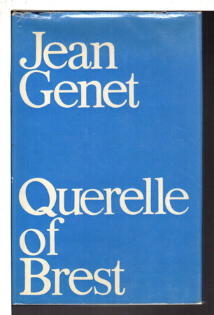 QUERELLE OF BREST. by Genet, Jean.