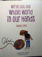 WE'VE GOT THE WHOLE WORLD IN OUR HANDS. by Lopez. Rafael.