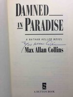 DAMNED IN PARADISE: A Nathan Heller Novel. by Collins, Max Allan.