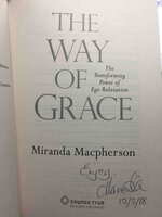 THE WAY OF GRACE: The Transforming Power of Ego Relaxation. by Macpherson, Miranda.