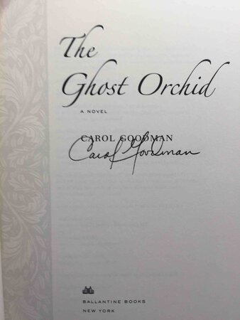 THE GHOST ORCHID. by Goodman, Carol.