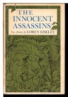 THE INNOCENT ASSASSINS. by Eiseley, Loren.