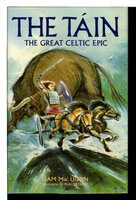 THE TAIN, THE GREAT CELTIC EPIC. by Mac Uistin, Liam.