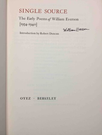 SINGLE SOURCE: The Early Poems [1934-1940] by Everson, William (Brother Antoninus)