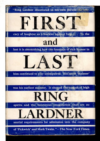 FIRST AND LAST. by Lardner, Ring.