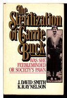 THE STERILIZATION OF CARRIE BUCK. by Smith, J.David and K. Ray Nelson.