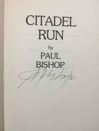 CITADEL RUN. by Bishop, Paul.