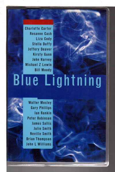 BLUE LIGHTNING. by Harvey, John, editor; Gary Phillips, signed.