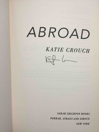 ABROAD. by Crouch, Katie.