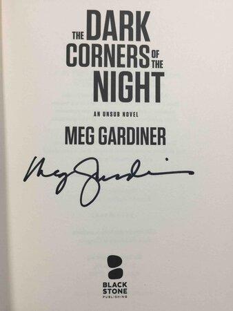 THE DARK CORNERS OF THE NIGHT: An UNSUB Novel. by Gardiner, Meg.