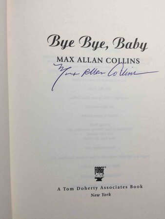 BYE BYE, BABY. by Collins, Max Allan.