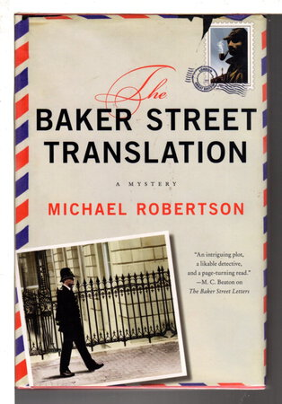 THE BAKER STREET TRANSLATION. by Robertson, Michael.