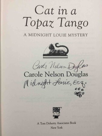 CAT IN A TOPAZ TANGO: A Midnight Louie Mystery. by Douglas, Carole Nelson.