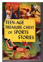 TEEN-AGE TREASURE CHEST OF SPORT SERIES: The Teen-age Library. by Combs, Charles