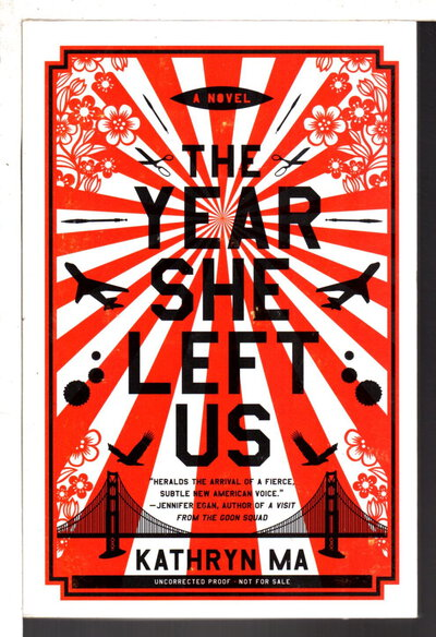 THE YEAR SHE LEFT US. by Ma, Kathryn.