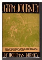 GRIM JOURNEY. by Birney, Hoffman.
