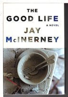 THE GOOD LIFE. by McInerney, Jay