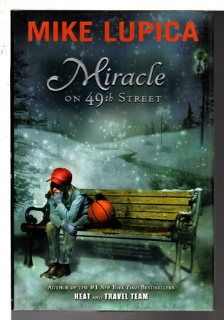 MIRACLE ON 49TH STREET. by Lupica, Mike.