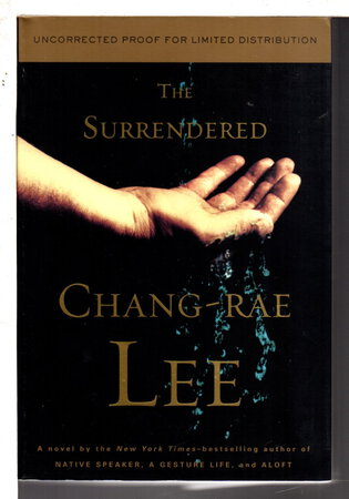 THE SURRENDERED. by Lee, Chang-Rae.