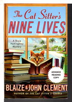 THE CAT SITTER'S NINE LIVES. by Clement, Blaize and John.