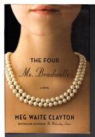 THE FOUR MS BRADWELLS. by Clayton, Meg Waite.