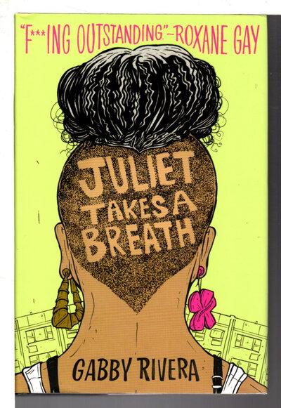 JULIET TAKES A BREATH. by Rivera, Gabby.