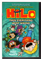 HILO: THEN EVERYTHING WENT WRONG, Book 5. by Winick, Judd.