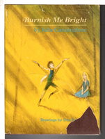 BURNISH ME BRIGHT. by Cunningham, Julia. (illustrated by Don Freeman.)