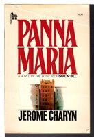 PANNA MARIA. by Charyn, Jerome.