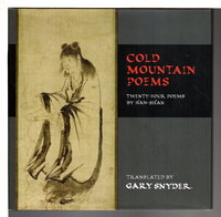 COLD MOUNTAIN POEMS: Twenty-Four Poems By Han-Shan. by Han-shan; Gary Snyder, translator.
