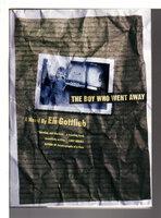 THE BOY WHO WENT AWAY. by Gottlieb, Eli.