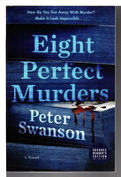 EIGHT PERFECT MURDERS. by Swanson, Peter.