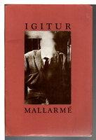IGITUR. by Mallarme, Stephane; Rendered into English by Jack Hirschman