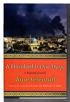A HUNDRED AND ONE DAYS: A Baghdad Journal. by Seierstad, Asne.
