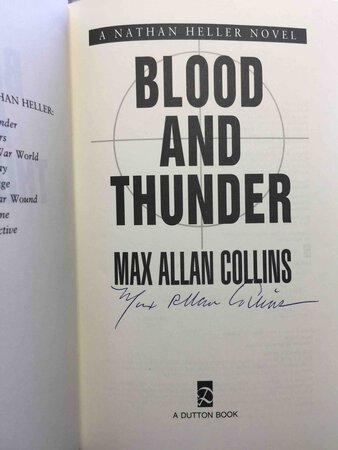 BLOOD AND THUNDER: A Nathan Heller Novel. by Collins, Max Allan.