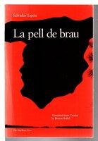 LA PELL DE BRAU. by Espriu, Salvador