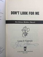 DON'T LOOK FOR ME: An Amos Walker Novel. by Estleman, Loren D.