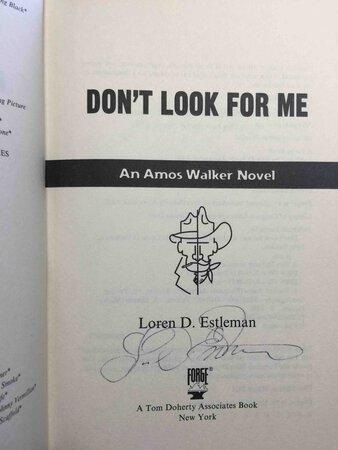 DON'T LOOK FOR ME: An Amos Walker Novel. by Estleman, Loren D.