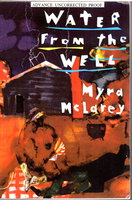 WATER FROM THE WELL by McLarey, Myra