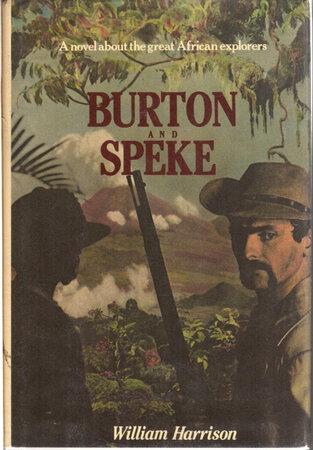 BURTON AND SPEKE. by Harrison, William.