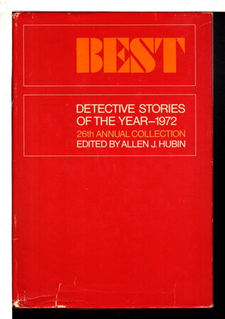 """""""Duel"""" in BEST DETECTIVE STORIES OF THE YEAR 1972: 26th Annual Collection. by [Matheson, Richard ] Hubin, Allen J., editor."""