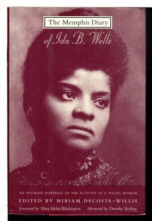 THE MEMPHIS DIARY OF IDA B. WELLS. by [Wells, Ida B, 1862-1931] DeCosta-Willis, Mirian, editor.