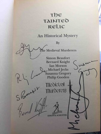 THE TAINTED RELIC: An Historical Mystery. by The Medieval Murderers: Michael Jecks, Bernard Knight, Ian Morson, Susanna Gregory, Philip Gooden, and Simon Beaufort,
