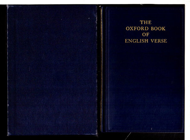 THE OXFORD BOOK OF ENGLISH VERSE 1250-1918. by Quiller-Couch, Arthur, editor.