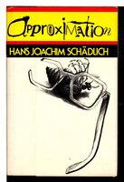 APPROXIMATION. by Schadlich, Hans Joachim.