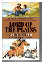 LORD OF THE PLAINS. by Silver, Alfred.
