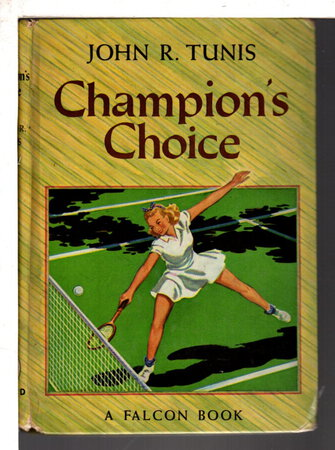 CHAMPION'S CHOICE. by Tunis, John R.