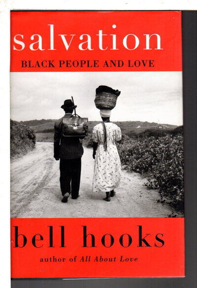 SALVATION: Black People and Love. by hooks, bell.