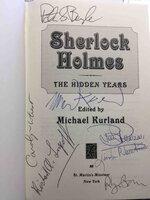 SHERLOCK HOLMES: THE HIDDEN YEARS. by [Anthology, signed] Michael Kurland, editor,