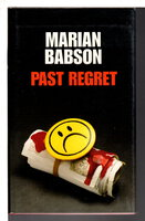 PAST REGRET. by Babson, Marian.